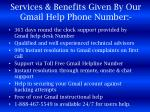 services benefits given by our gmail help phone number