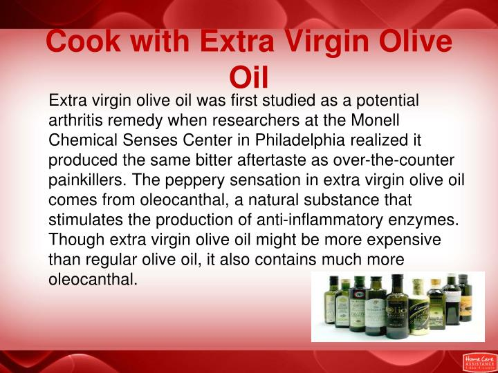 Cook with Extra Virgin Olive Oil