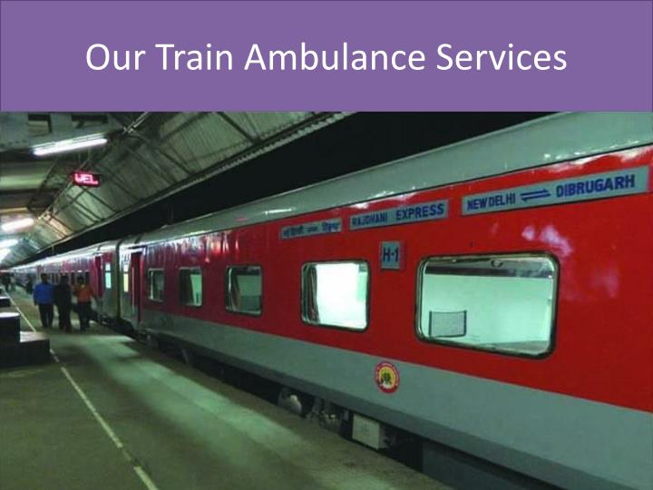 Our Train Ambulance Services