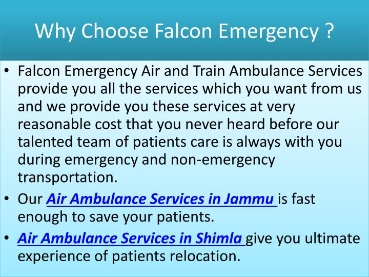 Why Choose Falcon Emergency ?