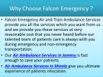 why choose falcon emergency