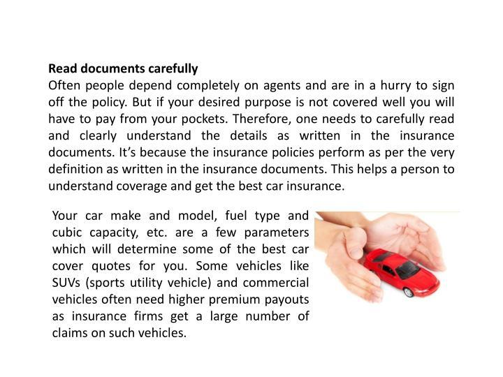 Read documents carefully