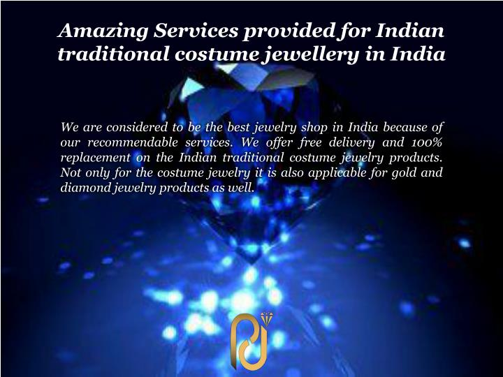 Amazing Services provided for Indian traditional costume jewellery in India