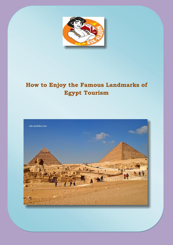 How to Enjoy the Famous Landmarks of