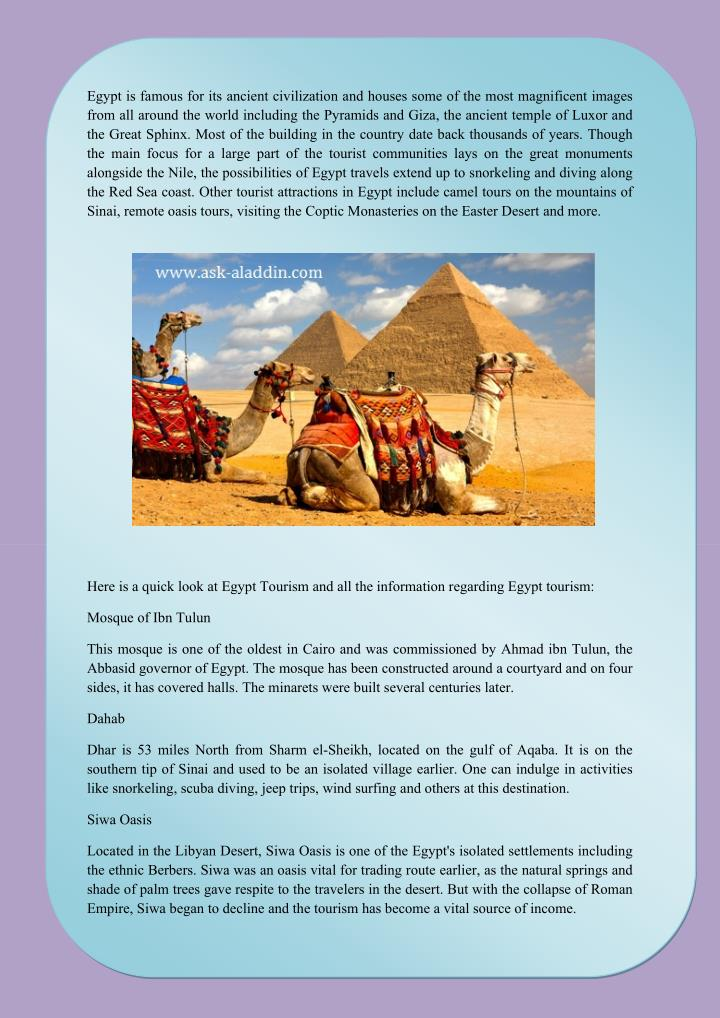 Egypt is famous for its ancient civilization and houses some of the most magnificent images