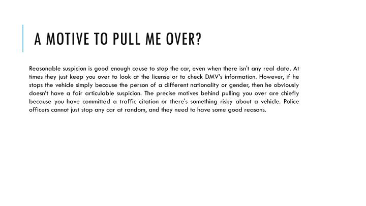 A Motive To Pull Me Over?