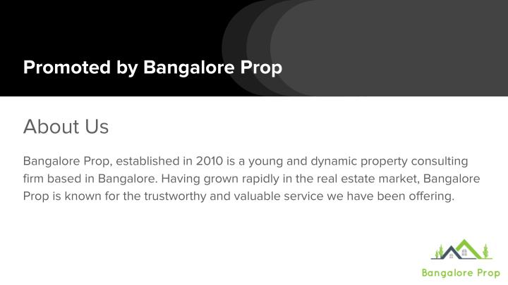 Promoted by Bangalore Prop