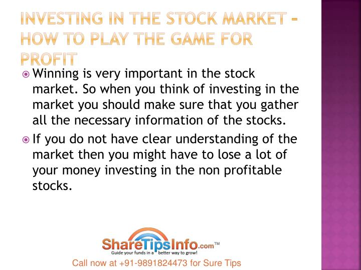 Investing in the stock market how to play the game for profit