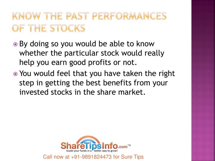 Know the past performances of the stocks