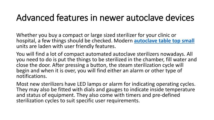 Advanced features in newer autoclave devices