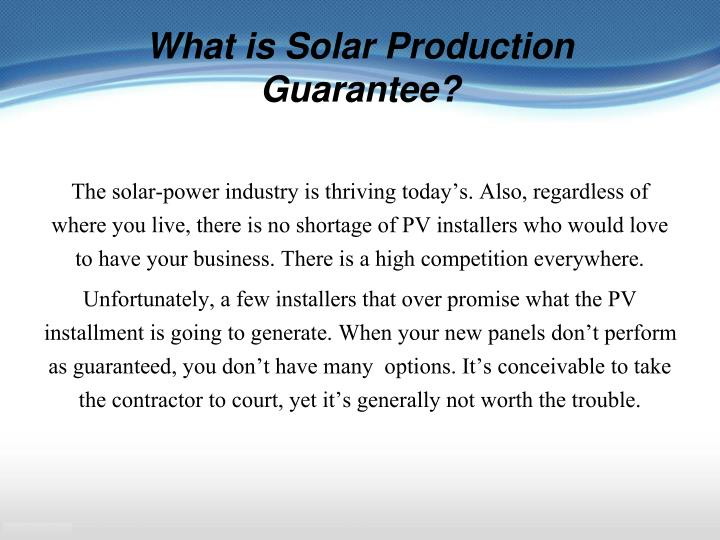 What is Solar Production Guarantee?