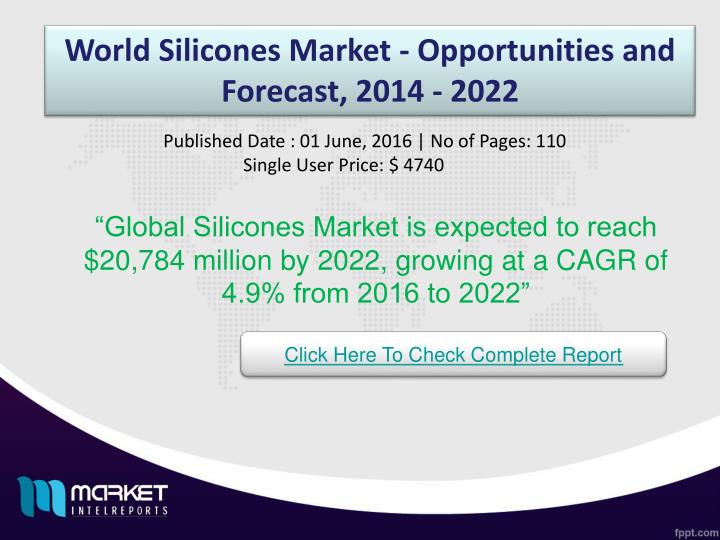World Silicones Market - Opportunities and Forecast, 2014 - 2022