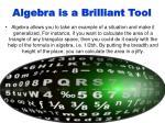 algebra is a brilliant tool