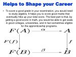 helps to shape your career
