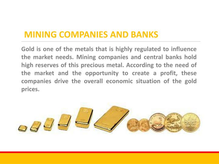 MINING COMPANIES AND