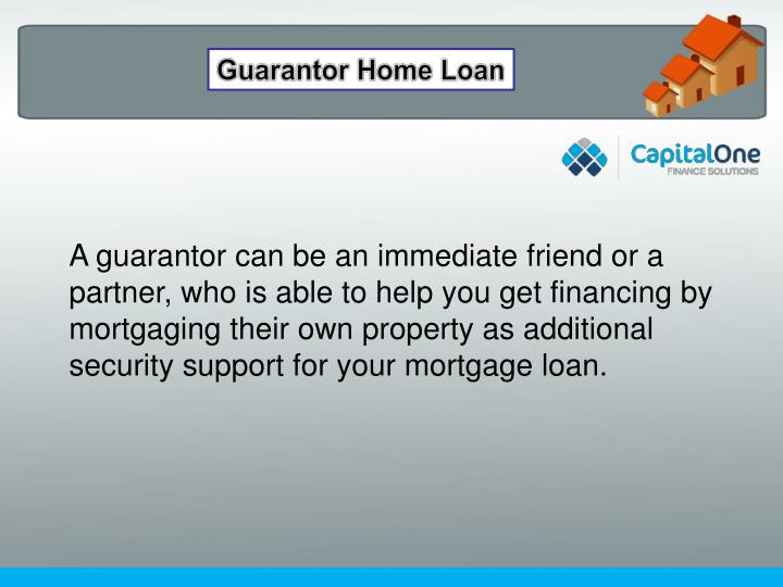Guarantor Home Loan