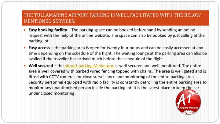 THE TULLAMARINE AIRPORT PARKING IS WELL FACILITATED WITH THE BELOW MENTIONED SERVICES: