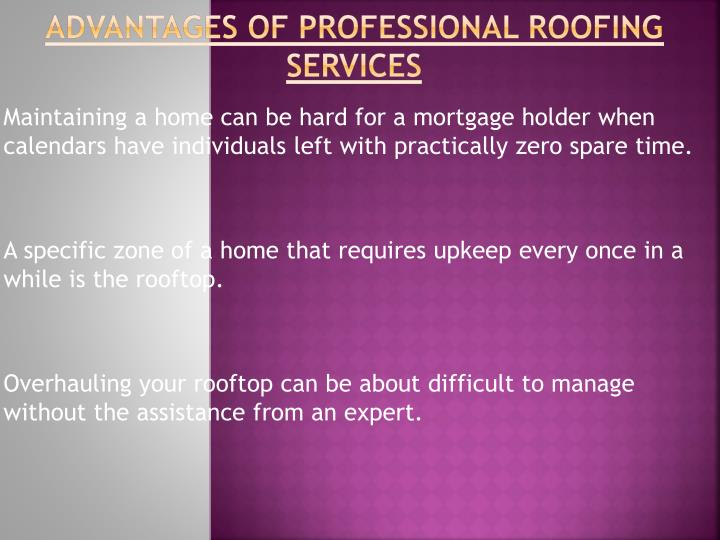 Advantages of professional roofing services
