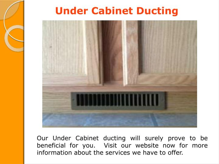 Under Cabinet Ducting
