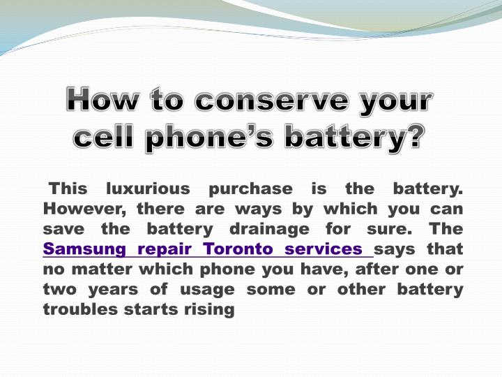 How to conserve your cell phone s battery