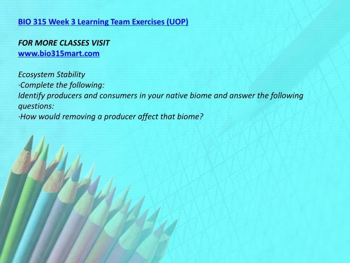 BIO 315 Week 3 Learning Team Exercises (UOP)