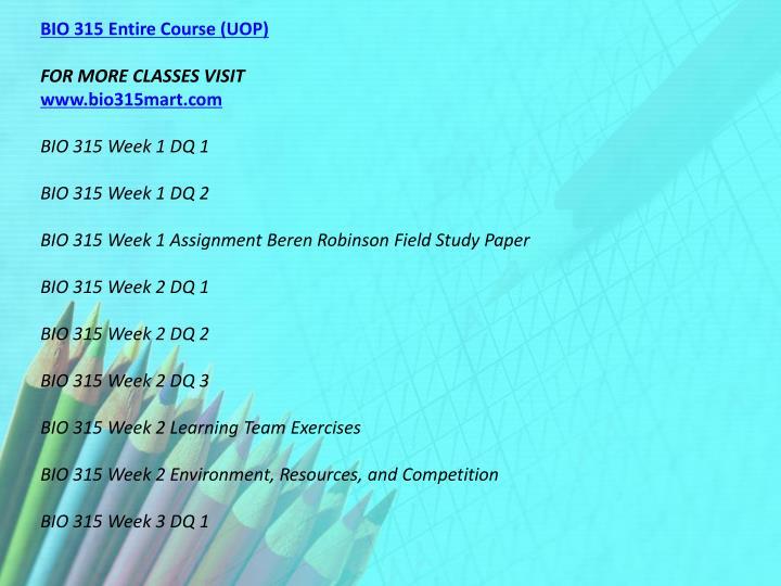 BIO 315 Entire Course (UOP)