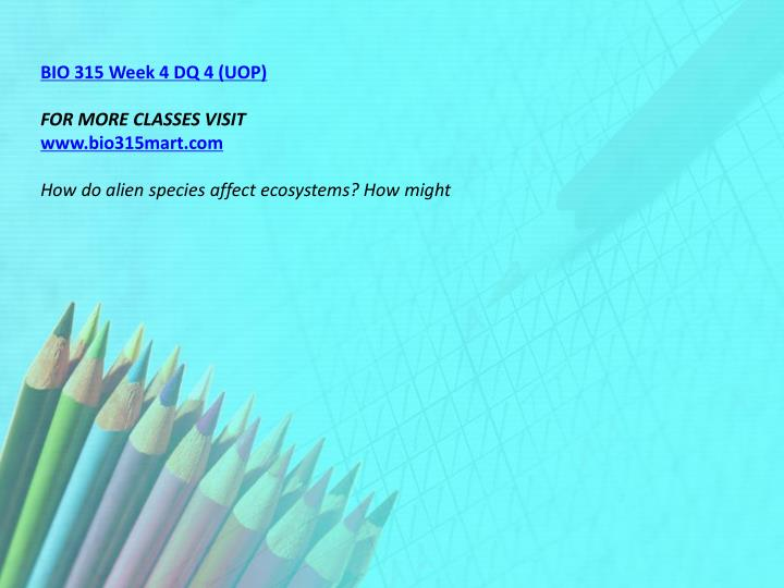 BIO 315 Week 4 DQ 4 (UOP)