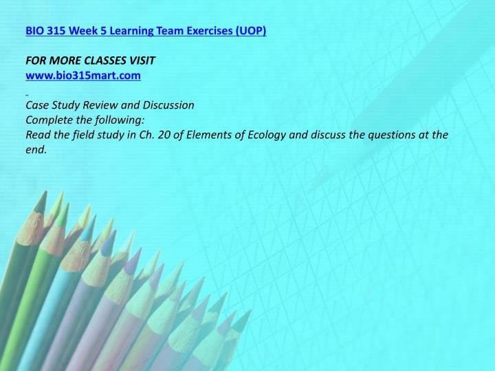 BIO 315 Week 5 Learning Team Exercises (UOP)