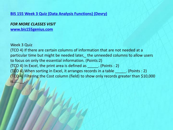 BIS 155 Week 3 Quiz (Data Analysis Functions) (Devry)