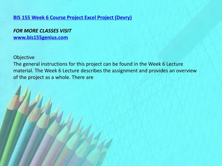BIS 155 Week 6 Course Project Excel Project (Devry)