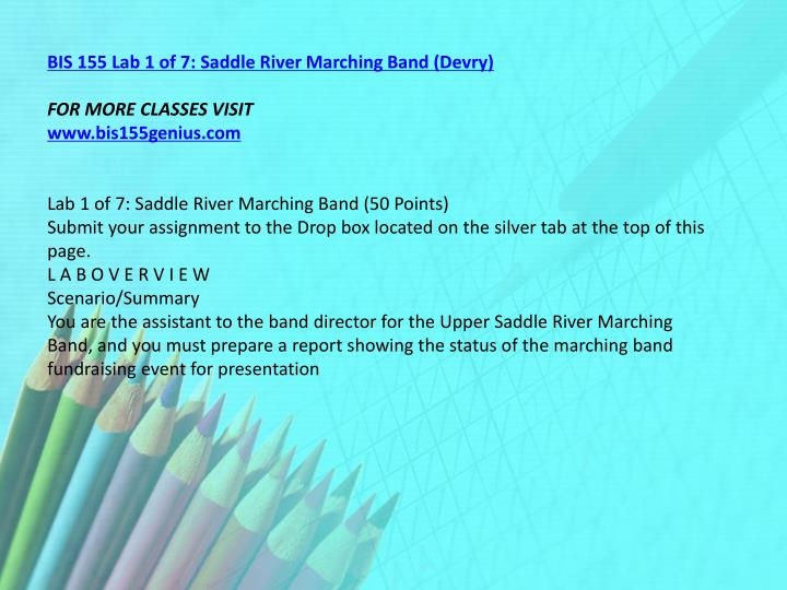 BIS 155 Lab 1 of 7: Saddle River Marching Band (Devry)