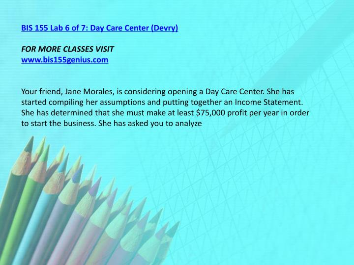 BIS 155 Lab 6 of 7: Day Care Center (Devry)