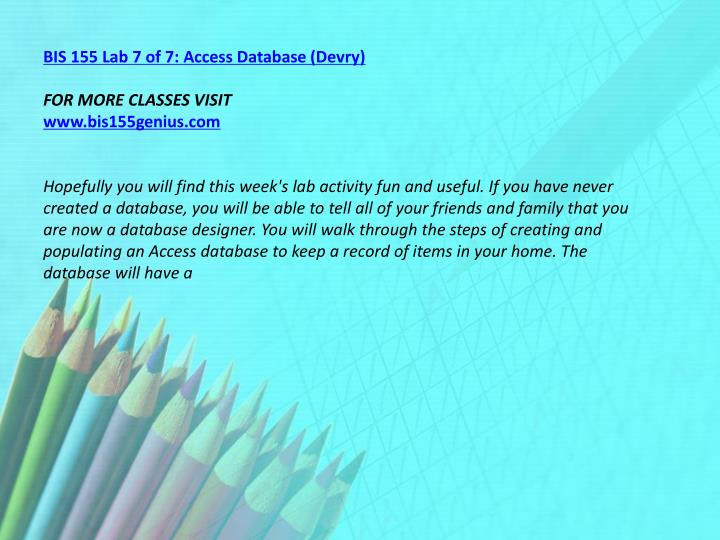 BIS 155 Lab 7 of 7: Access Database (Devry)