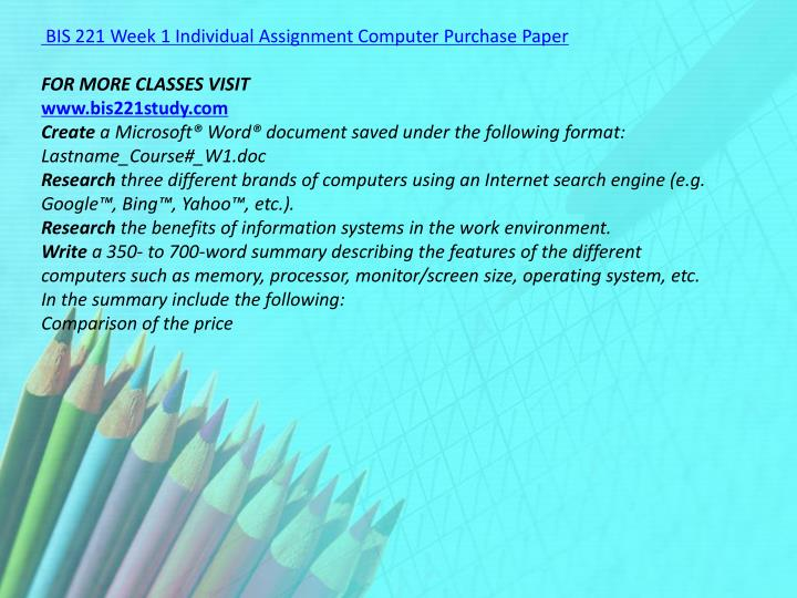 BIS 221 Week 1 Individual Assignment Computer Purchase Paper