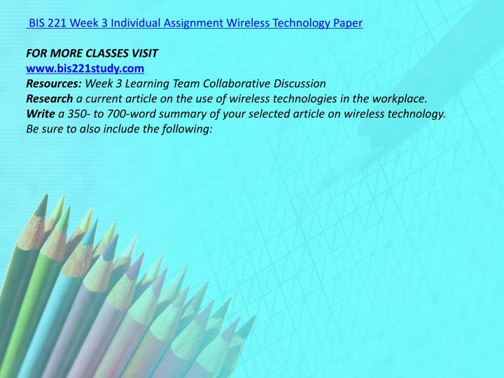 BIS 221 Week 3 Individual Assignment Wireless Technology Paper