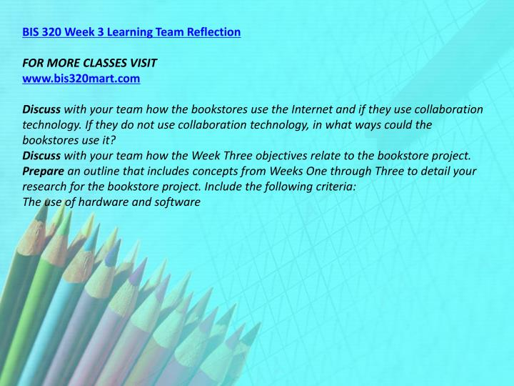 BIS 320 Week 3 Learning Team Reflection