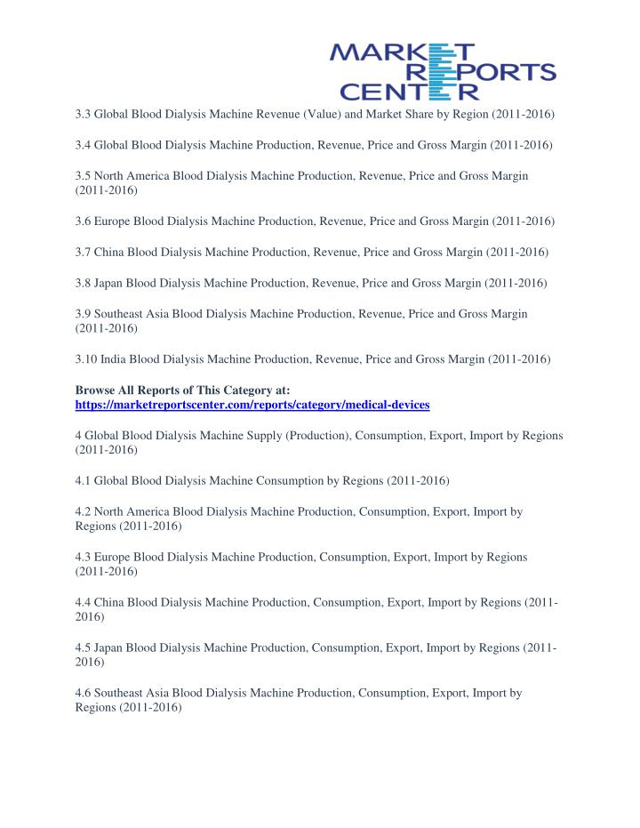 3.3 Global Blood Dialysis Machine Revenue (Value) and Market Share by Region (2011-2016)