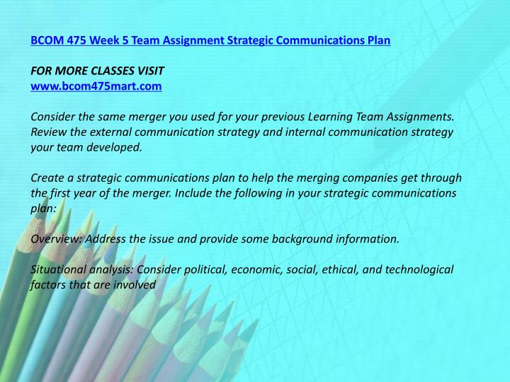 BCOM 475 Week 5 Team Assignment Strategic Communications Plan