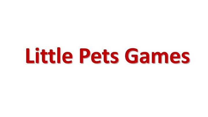 Little Pets Games