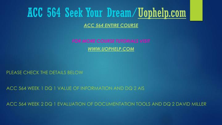 Acc 564 seek your dream uophelp com1