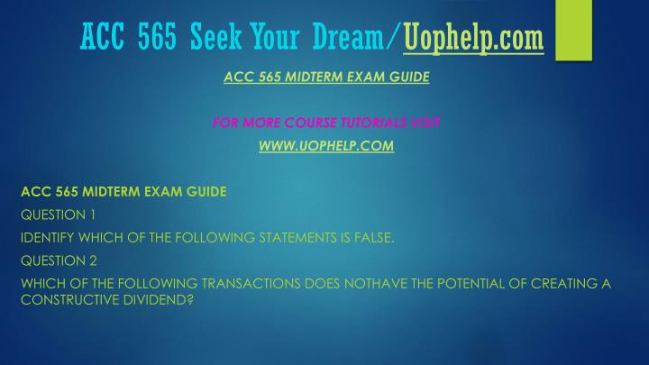 Acc 565 seek your dream uophelp com2