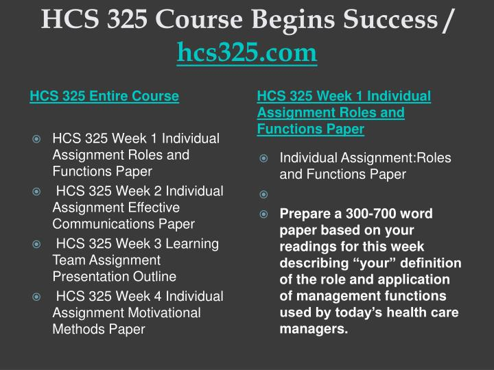 Hcs 325 course begins success hcs325 com1