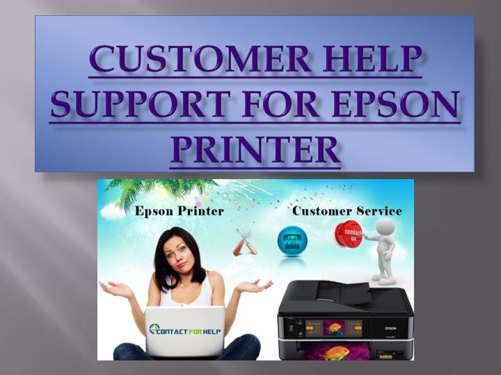 Customer help support for epson printer