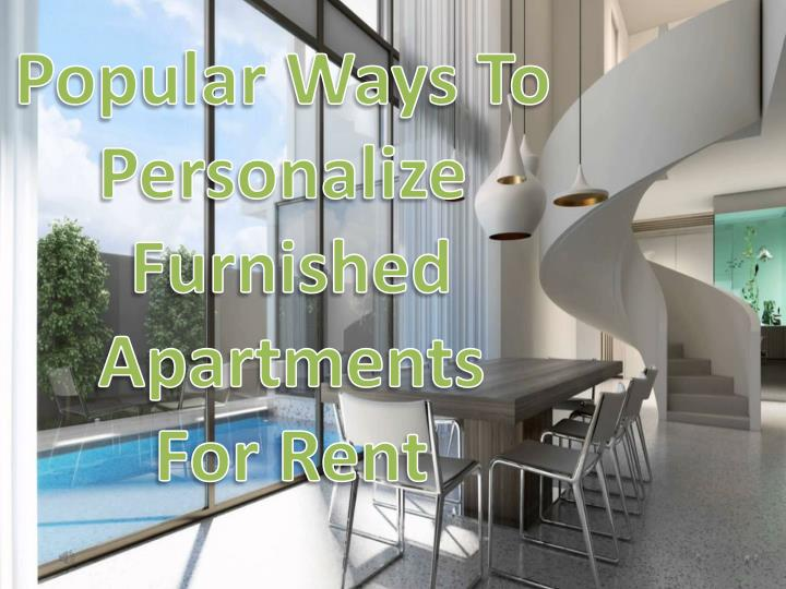 How to design furnished apartments for rent 7428798