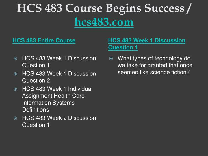 Hcs 483 course begins success hcs483 com1