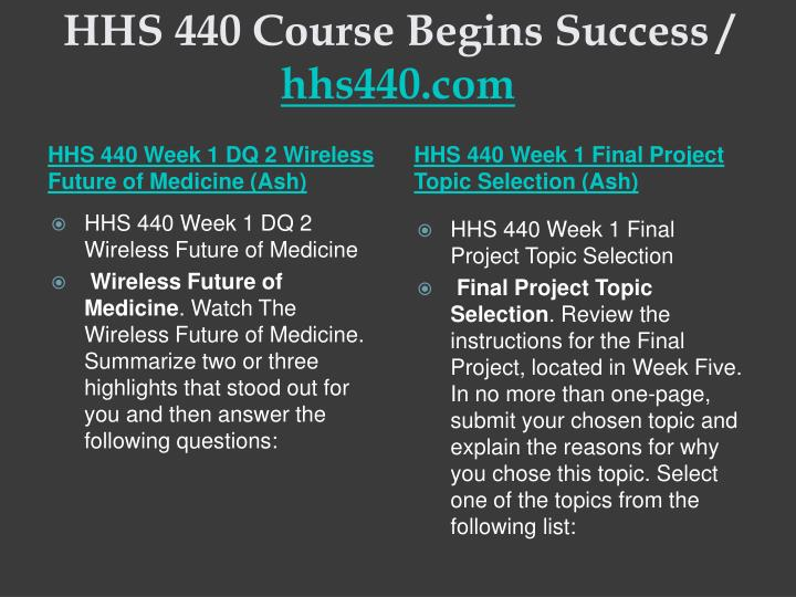 Hhs 440 course begins success hhs440 com2