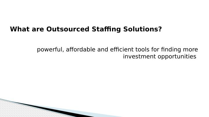 What are Outsourced Staffing Solutions?