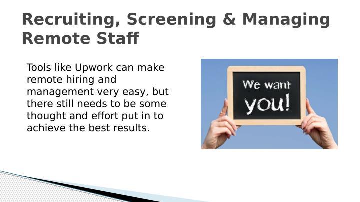 Recruiting, Screening & Managing