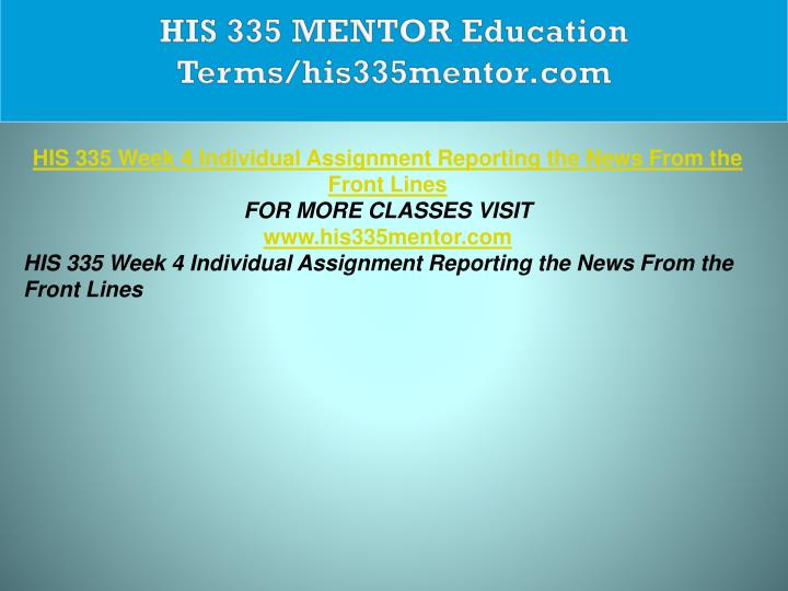 HIS 335 MENTOR Education Terms/his335mentor.com