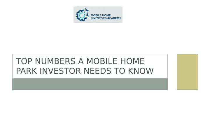 TOP NUMBERS A MOBILE HOME
